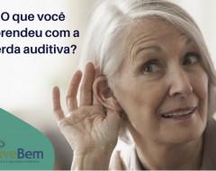 O que você aprendeu com a perda auditiva?
