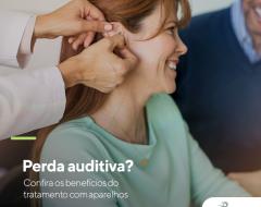 Perda auditiva e o receio sobre os aparelhos auditivos