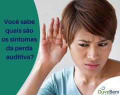 Sintomas de perda auditiva